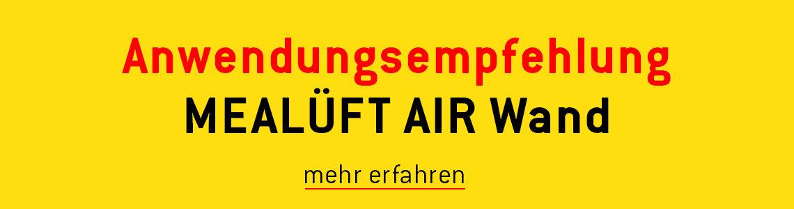 MEALÜFT AIR Wand - Anwendungsempfehlung